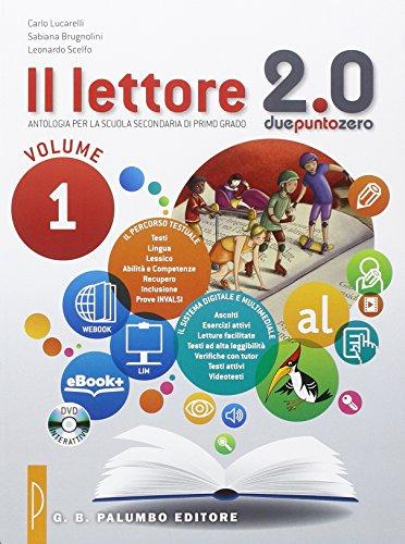 Il lettore 2.0. Per la Scuola media. Con e-book. Con espansione online: 1