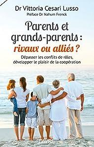 """Afficher """"Parents et grands-parents"""""""