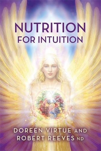 Nutrition for Intuition por Doreen Virtue PhD