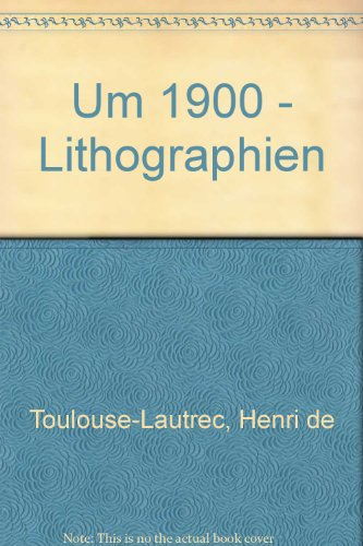 Um 1900 - Lithographien