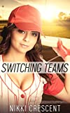 SWITCHING TEAMS (Crossdressing, Feminization, First Time) (English Edition)