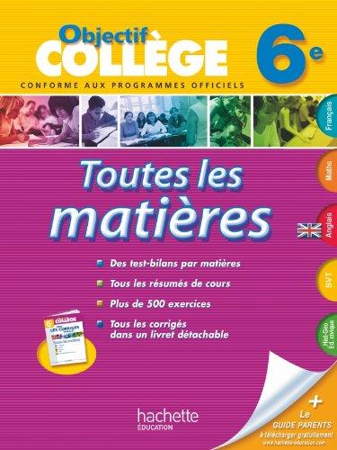 OBJECTIF COLLEGE - Toutes les matières 6e