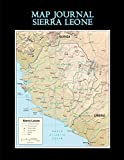 Map Journal: Sierra Leone: 150 page lined notebook/diary