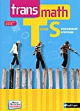 Transmath Tle S enseignement spécifique : Programme 2012