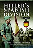 Hitler's Spanish Division - Lucas Molina
