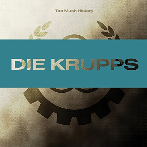 Too Much History 2cd by Die Krupps (2008-02-05)