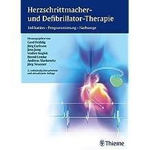 Herzschrittmacher- und Defibrillator-Therapie: Indikation - Programmierung - Nachsorge (Reihe, KARDIOLOGIE  REF.-R.)
