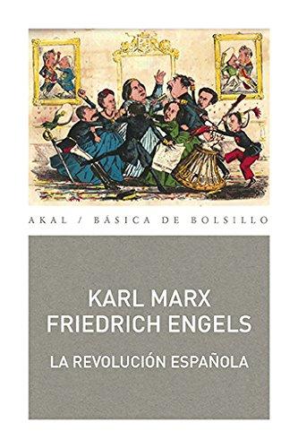 LA REVOLUCION ESPAÑOLA (Básica de bolsillo) por Karl Marx y Friedrich Engels