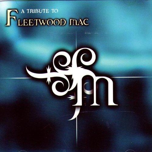 A Tribute to Fleetwood Mac by Fleetwood Mac (2001-10-02)