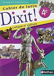 Dixit ! Cahier de latin 4e
