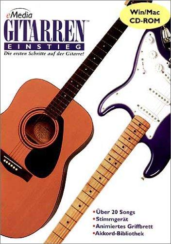 eMedia Gitarren Einstieg. CD-ROM Windows XP/Me/2000/NT/98/95: Die ersten Schritte auf der Gitarre!