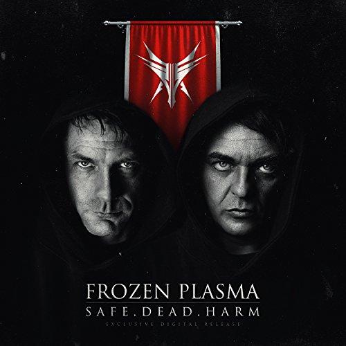 Safe. Dead. Harm. Plasma Fusion