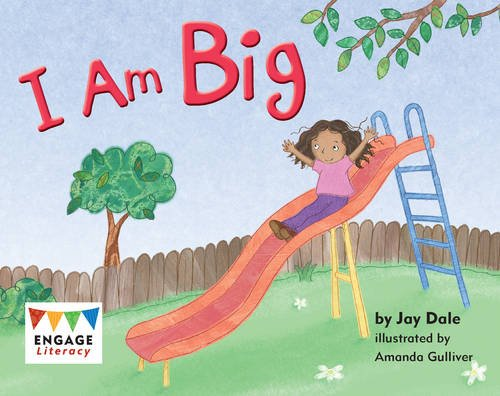 I Am Big (Engage Literacy Pink)