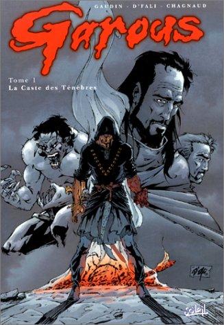Garous, tome 1 : La Caste des ténèbres
