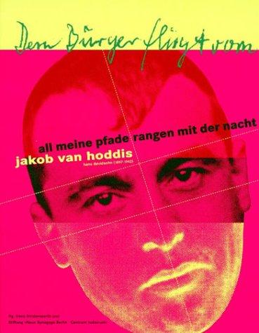 All meine Pfade rangen mit der Nacht : Jakob van Hoddis, Hans Davidsohn (1887 - 1942). Begleitband zur gleichnamigen Ausstellung