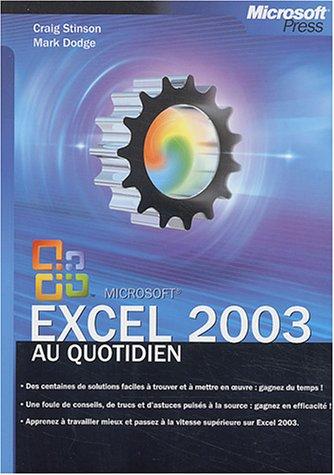 Microsoft Excel 2003 - Au Quotidien - Ed. 1 - manuel utilisateur - français