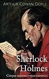 Scarica Libro Sherlock Holmes Cinque racconti extra canonici (PDF,EPUB,MOBI) Online Italiano Gratis