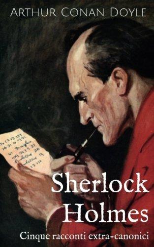 sherlock-holmes-cinque-racconti-extra-canonici
