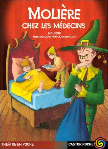 Molière chez les médecins par Molière