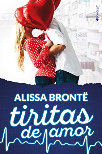 Tiritas de amor - Alissa Brontë (Rom) 51RQ4NkXEHL