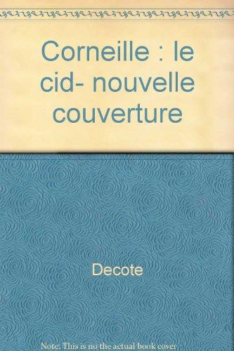 CORNEILLE, LE CID