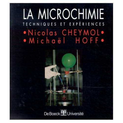 La microchimie. Techniques et expériences