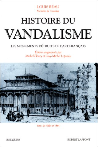 Histoire du vandalisme par Louis Réau
