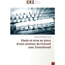 Etude et mise en place d'une solution de Firewall avec Smoothwall