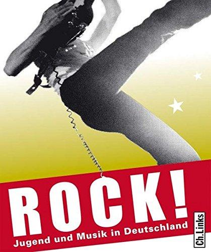 Rock! Jugend und Musik in Deutschland
