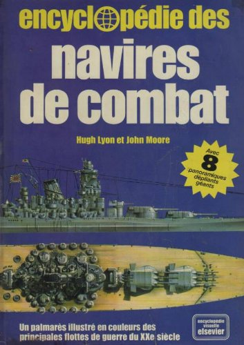 Encyclopdie des navires de combat : De 1900  nos jours (Encyclopdie visuelle Elsevier)