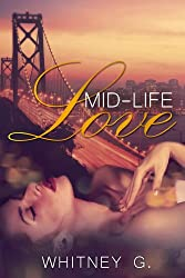Mid Life Love (Mid Life Love Series Book 1) (English Edition)