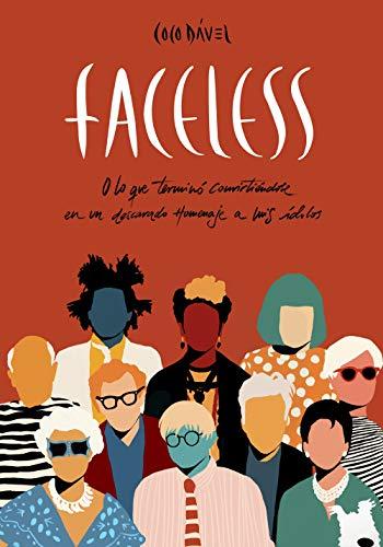 Faceless: O lo que terminó convirtiéndose en un descarado homenaje a mis ídolos (Ilustración) por Coco Dávez