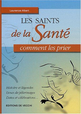 Les saints de la Santé
