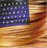 Songtexte von The Loud Family - The Tape of Only Linda