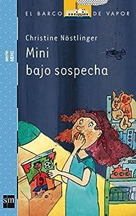Mini bajo sospecha par Christine Nöstlinger Jr.