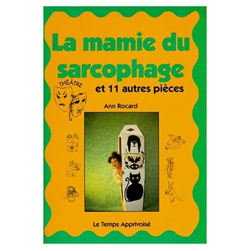 La Mamie du sarcofage