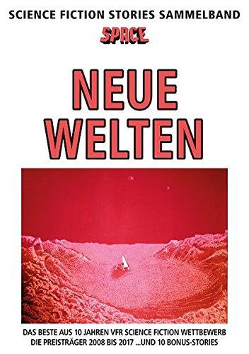 SPACE Science Fiction Stories Sammelband 1: Neue Welten