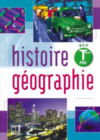 Histoire-Géographie, terminale Pro, BEP (livre de l'élève)