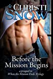 Before the Mission Begins (When the Mission Ends Book 3)