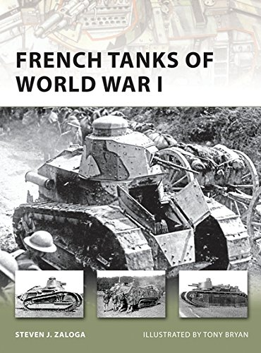 French Tanks of World War I (New Vanguard)