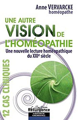 Autre vision de l'homéopathie par Anne Vervarcke