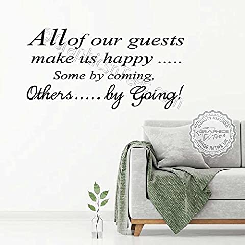Graphics 'n' Tees - All Our Guests Make Us Happy Fun Family Wall Sticker Quote, Kitchen Dining Room Home Humorous Wall Art Decor Decal - In Black - Other Colours Available (Medium 570mm x