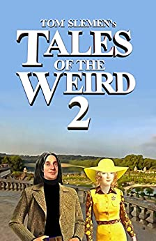 Tales of the Weird 2 by [Slemen, Tom]
