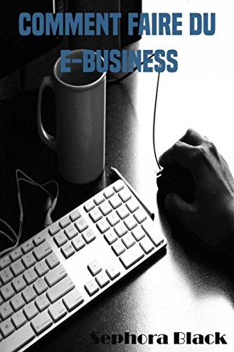 comment-faire-du-e-business-french-edition