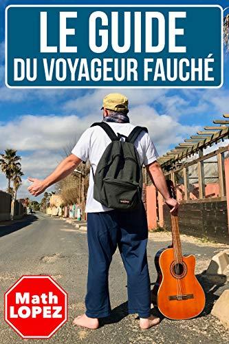 Couverture du livre Le guide du voyageur fauché