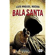 Bala Santa (FUERA DE COLECCION SUMA.)
