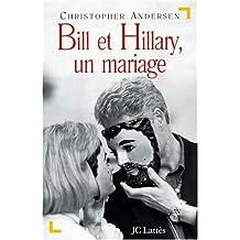 Bill et Hillary : Un mariage