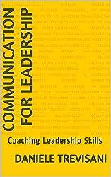 Communication for Leadership: Coaching Leadership Skills (English Edition)