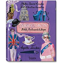 JU-TASCHEN'S LONDON - HOTELS, RESTAURANTS ET SHOPS