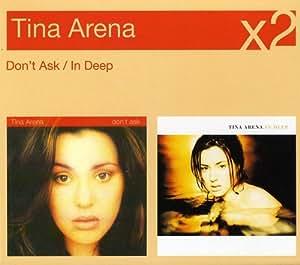 Dont ask tina arena